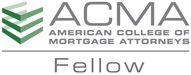 American College of Mortgage Attorneys